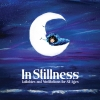 In Stillness: Lullabies and Meditations for All Ages