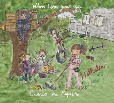 Cuando era pequeña (When I Was Your Age) by Nathalia