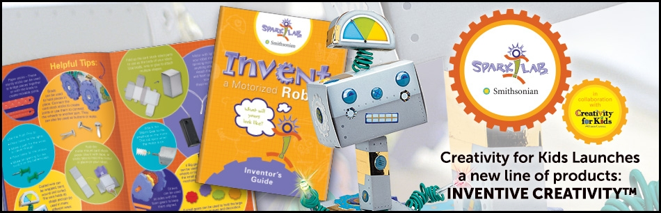 Creativity For Kids® Partners with Spark!Lab™ Smithsonian, Launches New Category of Products: Inventive Creativity™