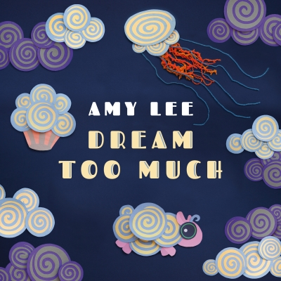 Dream Too Much by Amy Lee (music CD)