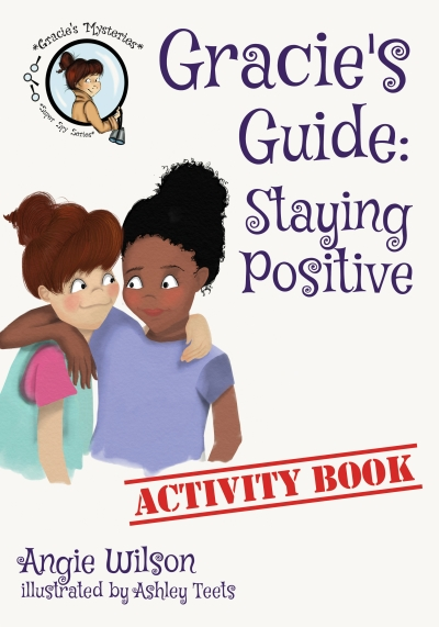Gracie's Guide to Staying Positive