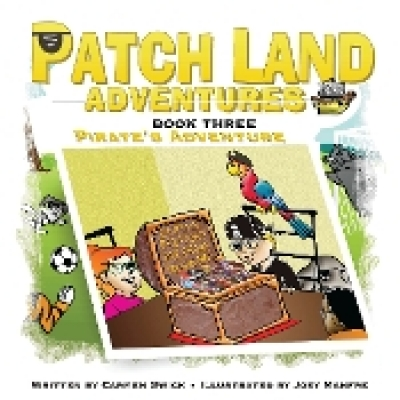 Patch Land Adventures (Book Three)