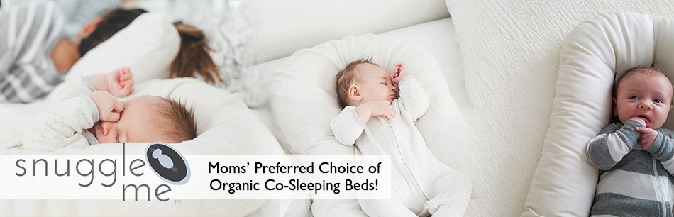 Snuggle Me Organic; Moms preferred choice for organic cosleeping beds