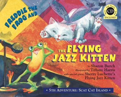 Freddie the Frog and the Flying Jazz Kitten Book/CD