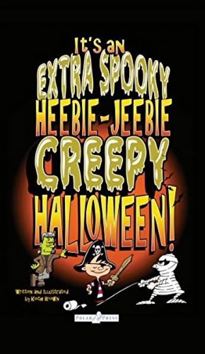 It's an Extra Spooky Heebie-Jeebie Creepy Halloween