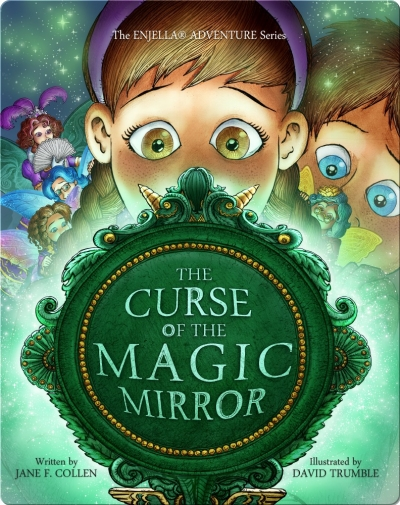 The Curse of the Magic Mirror