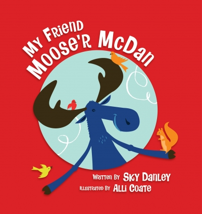 My Friend Moose'r McDan
