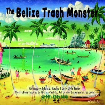 The Belize Trash Monster