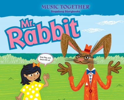 Mr. Rabbit Music Together Singalong Storybook