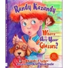 Randy Kazandy, Where Are Your Glasses?