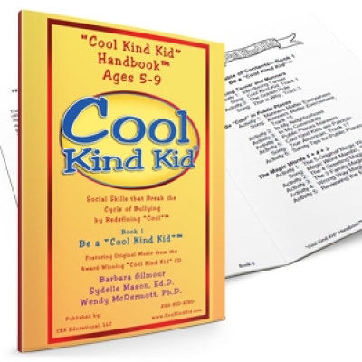 Cool Kind Kid Handbook, Book 1:  Be a