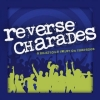 Reverse Charades- a hilarious twist on charades