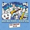 HealthRock- Healthy Teeth