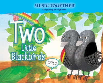 Two Little Blackbirds Music Together Singalong Storybook
