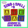 Sing & Spell Sight Words Vol. 6 CD