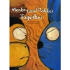 Monkey and Rabbit Together Book with CD