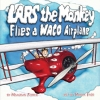 Lars the Monkey Flies a WACO Airplane Book