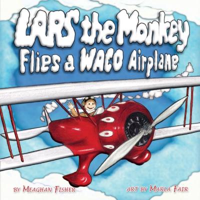 Lars the Monkey Flies a WACO Airplane Book