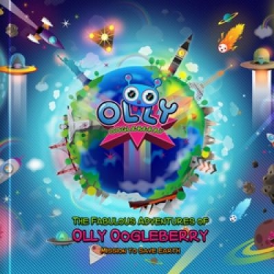 The Fabulous Adventures of Olly Oogleberry: Mission to Save Earth