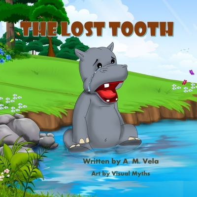 The Lost Tooth - A Children's Picture Book