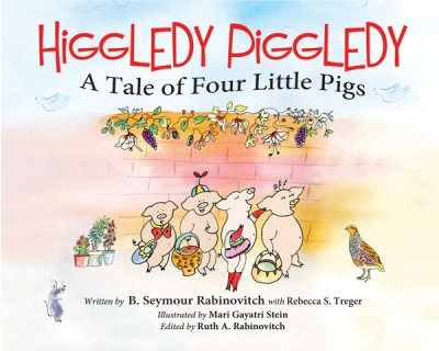 HIGGLEDY PIGGLEDY A Tale of Four Little Pigs