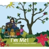 I'm Me! A Collection of Songs for Children