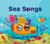 Sea Songs - a Celebration of Sea Creatures