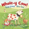Whole-Y Cow! Fractions are Run!
