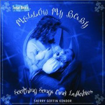 Mellow My Baby CD