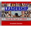 Leadership Through the Eyes of Children Book