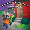 Ten Little Tricksters