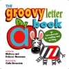 The Groovy Letter Book