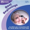 Best Beginnings: An Infant Care Conversation
