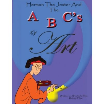 Herman The Jester And The ABC's of Art -Book