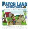 Patch Land Adventures (Book Two)