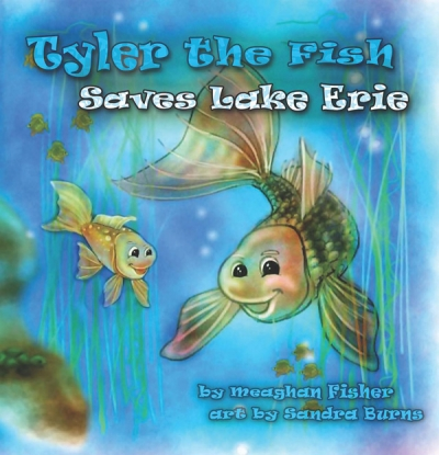 Tyler the Fish Saves Lake Erie Book