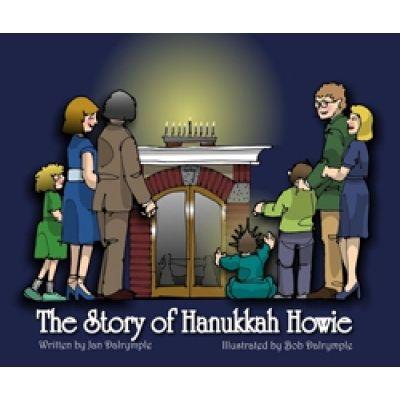 The Story of Hanukkah Howie