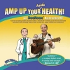 Amp Up Your Kid's Health!