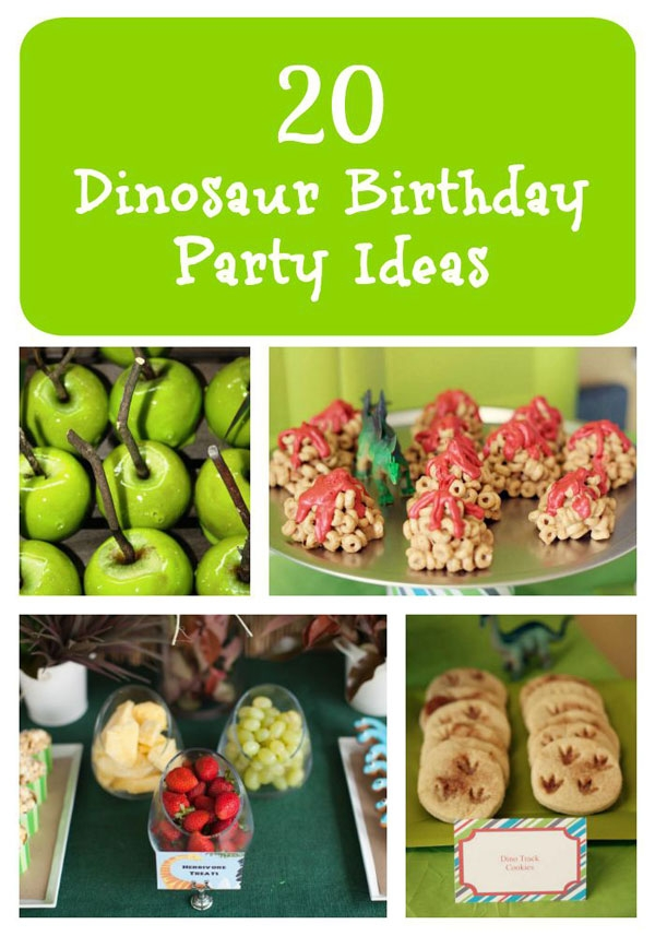 Weve Put Together A List Of 20 Dinosaur Birthday Party Ideas Full Delicious Treats Fun Favors And Decorations Hopefully This Will Help You