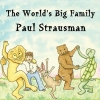 The World's Big Family CD by Paul Strausman