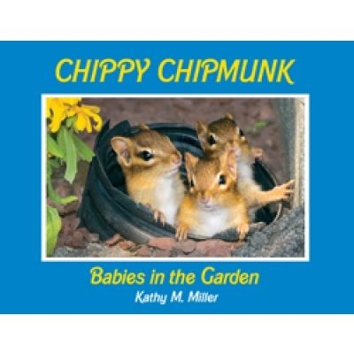 Chippy Chipmunk: Babies in the Garden